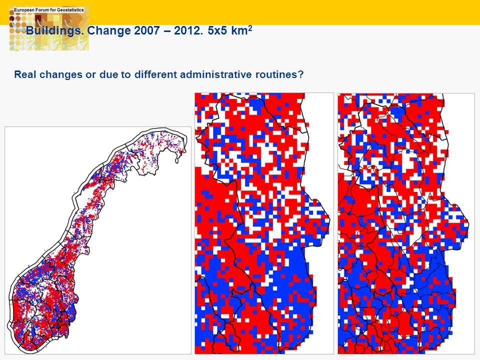 18 Buildings. Change 2007 – 2012. 5x5 km 2 Real changes or due to different administrative routines?