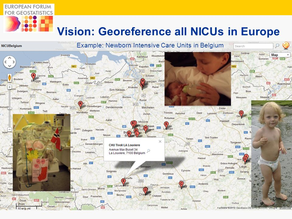 12 Vision: Georeference all NICUs in Europe Example: Newborn Intensive Care Units in Belgium