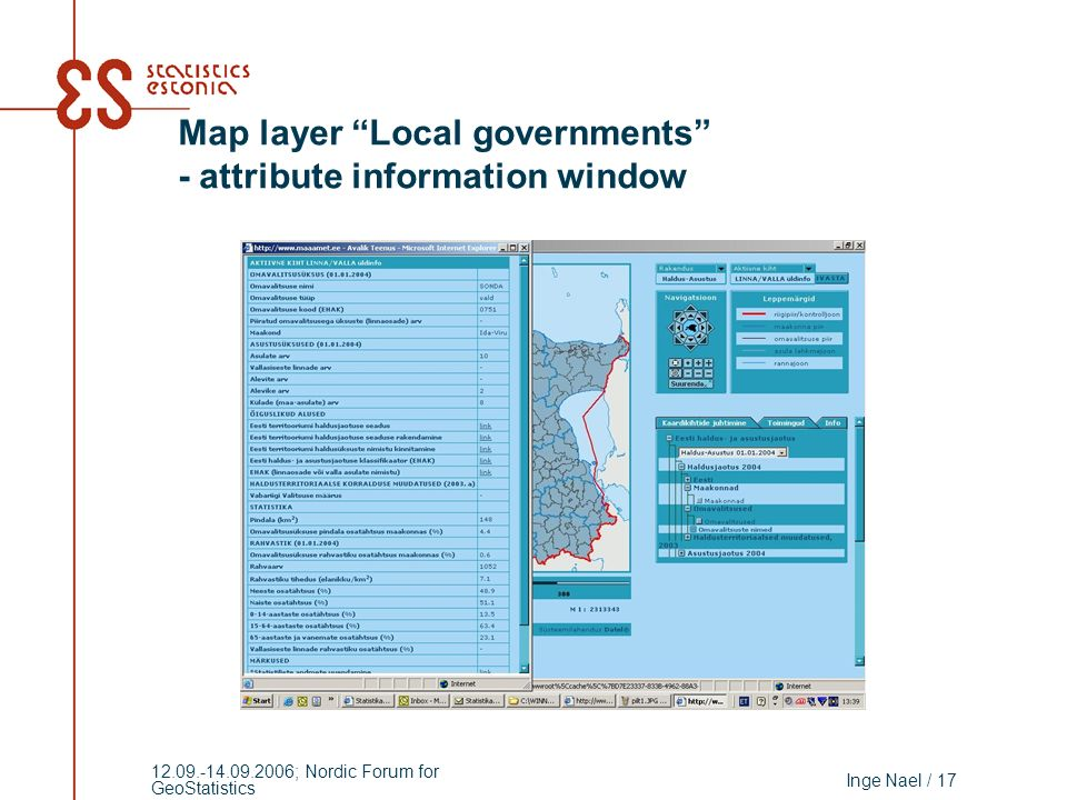 Inge Nael / 17 12.09.-14.09.2006; Nordic Forum for GeoStatistics Map layer Local governments - attribute information window