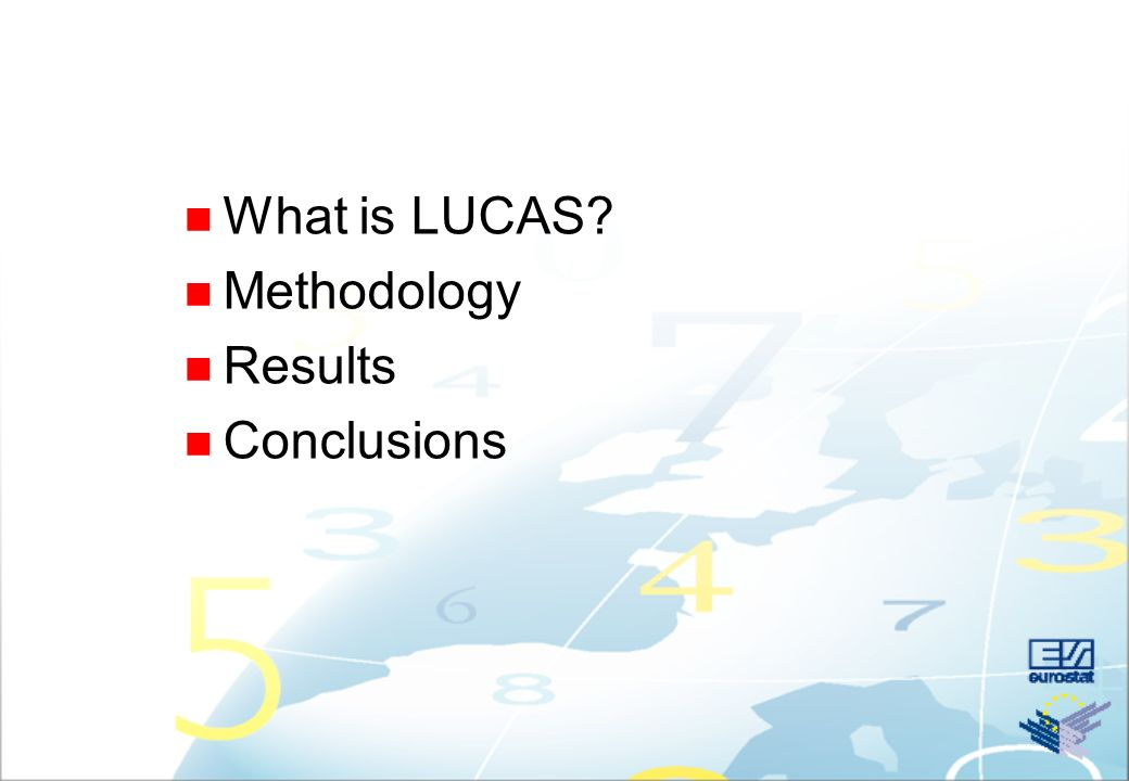n What is LUCAS? n Methodology n Results n Conclusions