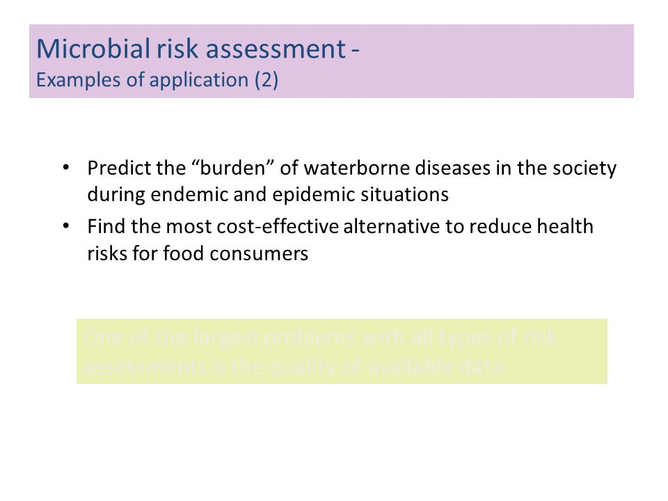 Predict the burden of waterborne diseases in the society during endemic and epidemic situations Find the most cost-effective alternative to reduce hea