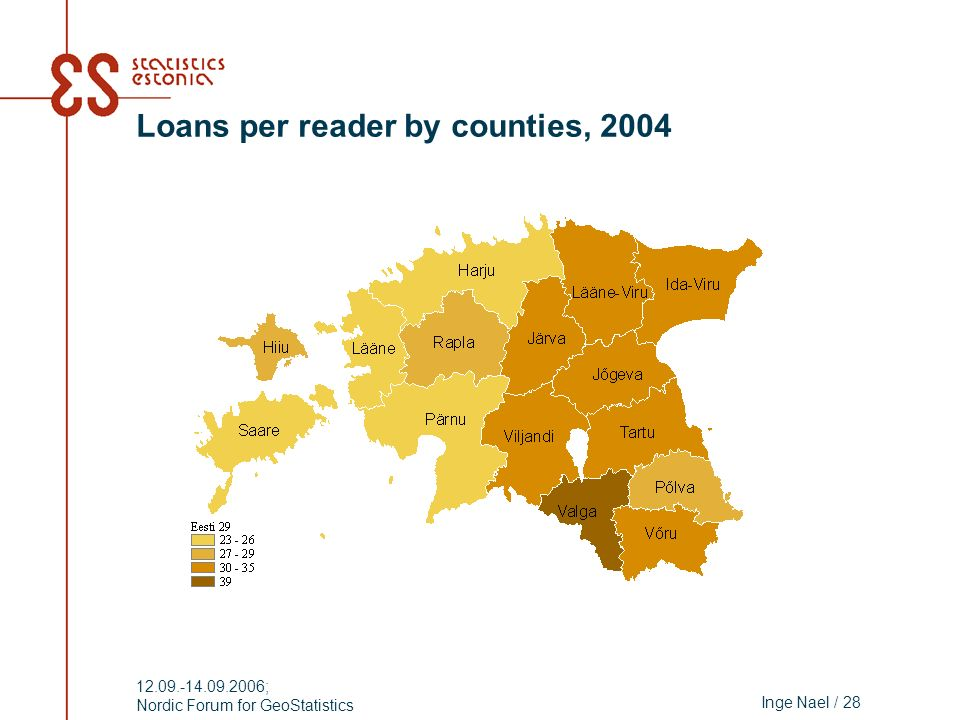 Inge Nael / 28 12.09.-14.09.2006; Nordic Forum for GeoStatistics Loans per reader by counties, 2004