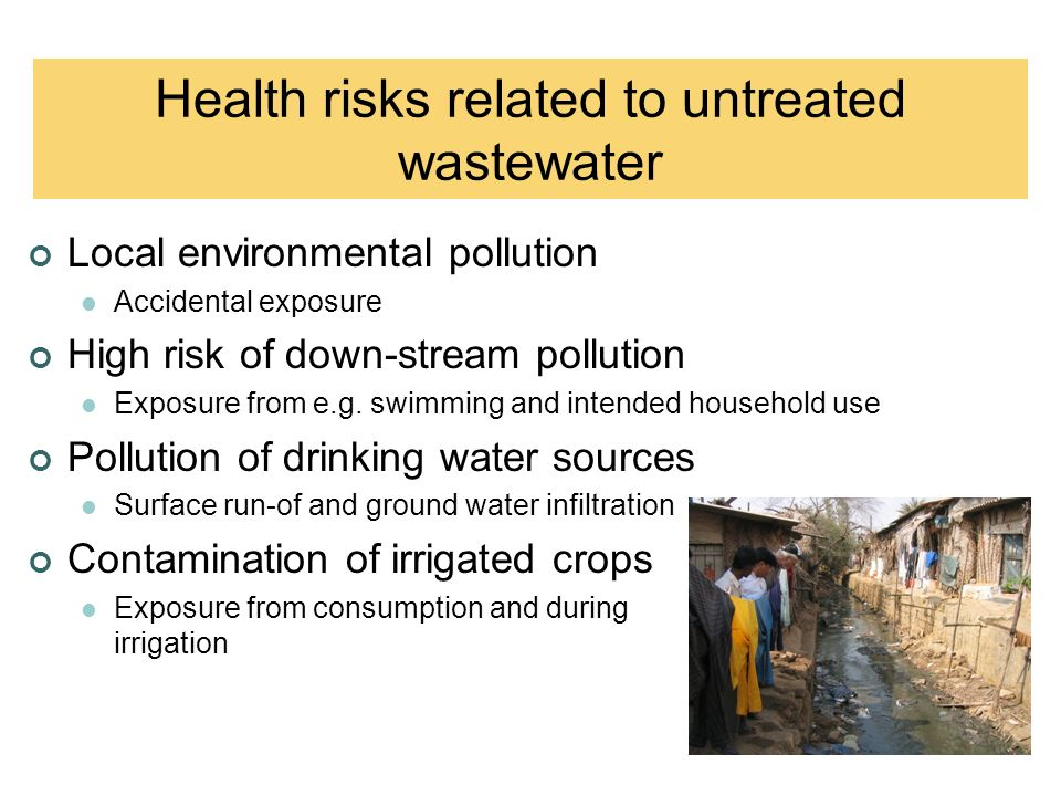 Local environmental pollution Accidental exposure High risk of down-stream pollution Exposure from e.g.