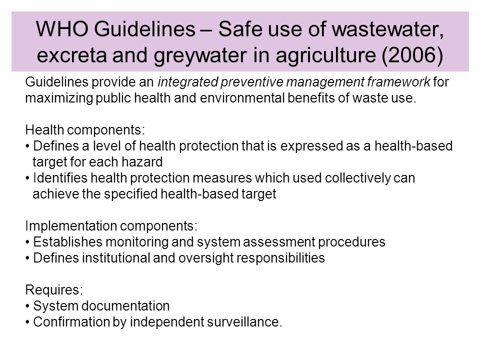 Guidelines provide an integrated preventive management framework for maximizing public health and environmental benefits of waste use.