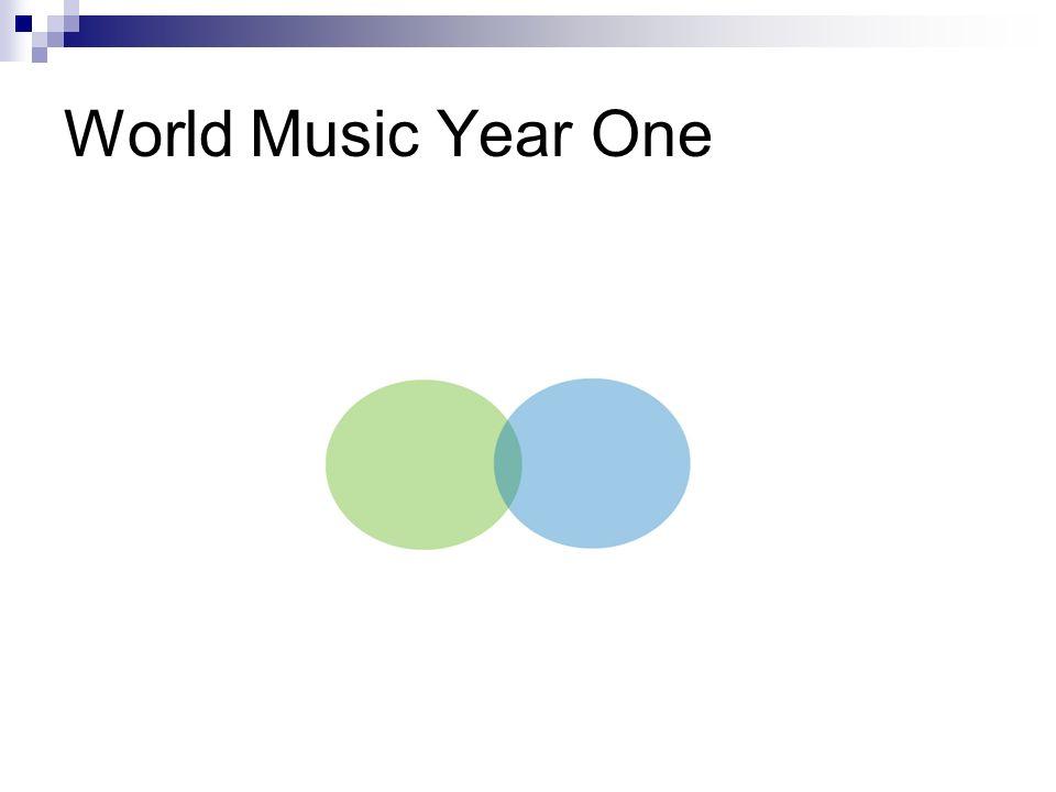 World Music Year One