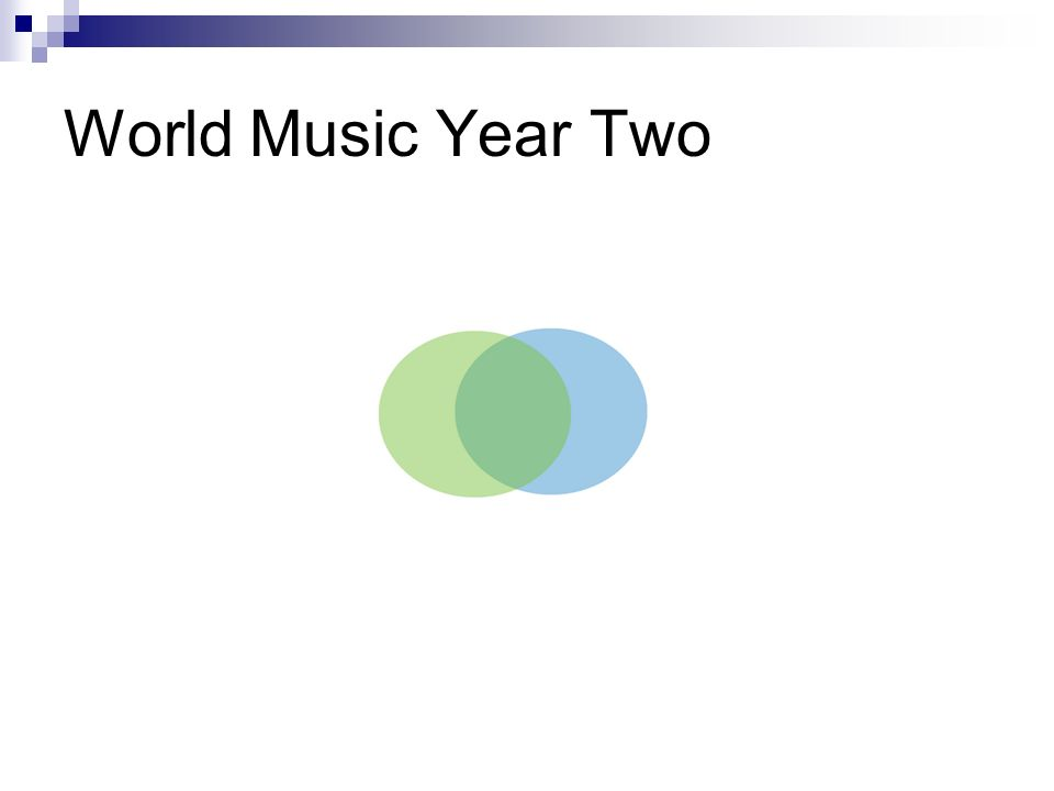 World Music Year Two