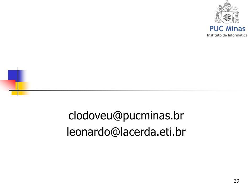 39 clodoveu@pucminas.br leonardo@lacerda.eti.br
