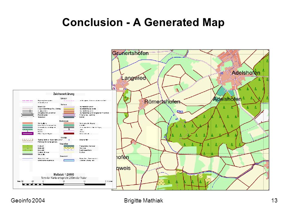 Geoinfo 2004 Brigitte Mathiak 13 Conclusion - A Generated Map