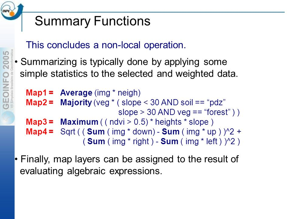 Summary Functions This concludes a non-local operation.