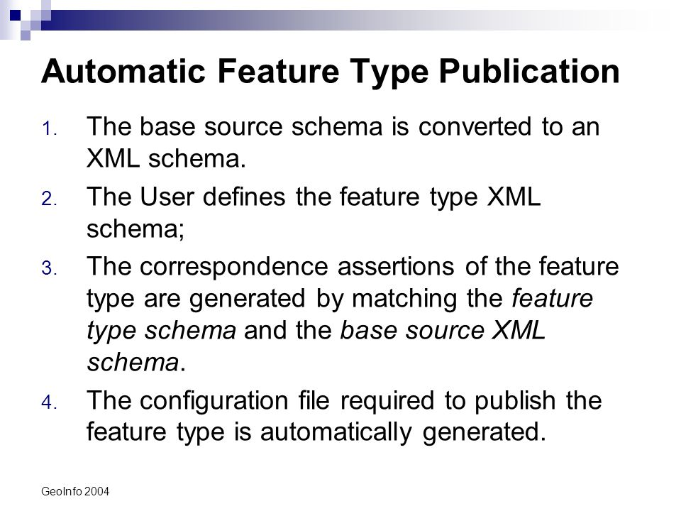 GeoInfo 2004 Automatic Feature Type Publication 1.