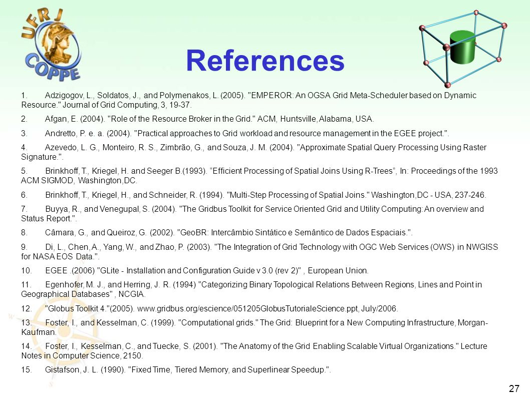 27 References 1.Adzigogov, L., Soldatos, J., and Polymenakos, L. (2005).