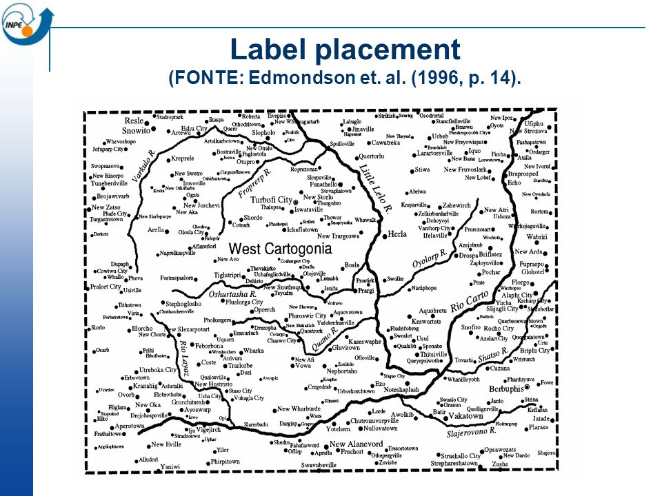 The label placement problem We want our maps to be legible Name placement can be one of the most time- consuming aspects of map production, Names must not overlap Names must be clearly associated with the features they annotate