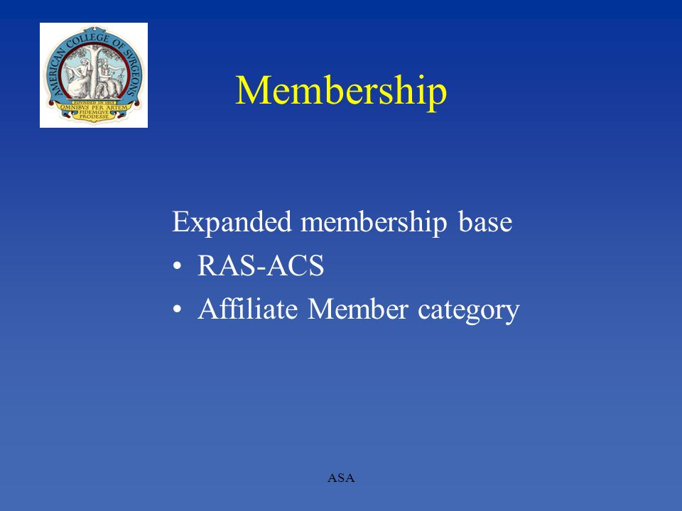 ASA Membership Expanded membership base RAS-ACS Affiliate Member category