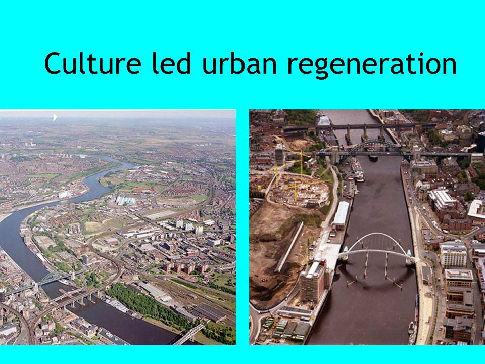 Culture led urban regeneration