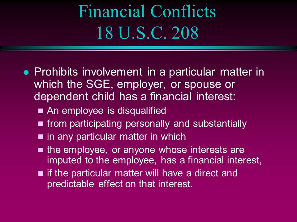 Financial Conflicts 18 U.S.C.
