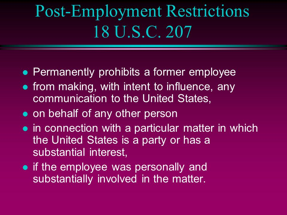 Post-Employment Restrictions 18 U.S.C.