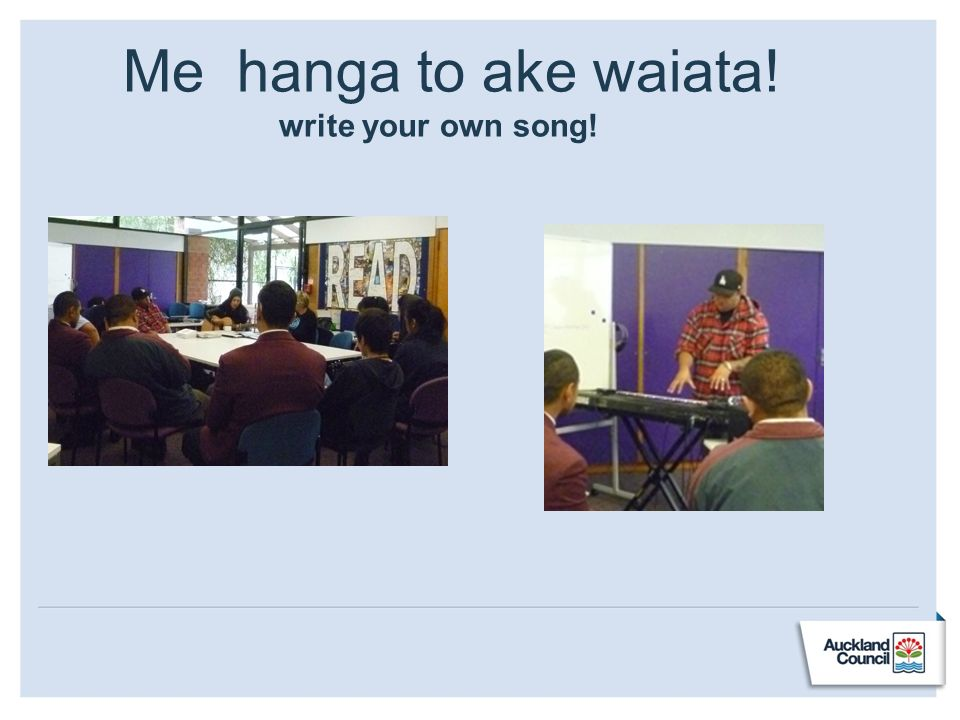 Me hanga to ake waiata! write your own song!