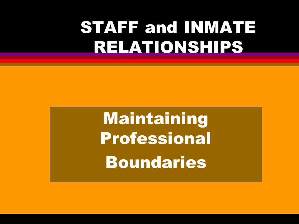 PREVENTION STRATEGIES l Recognize your level of personal stress l Do not ignore inappropriate inmate behavior