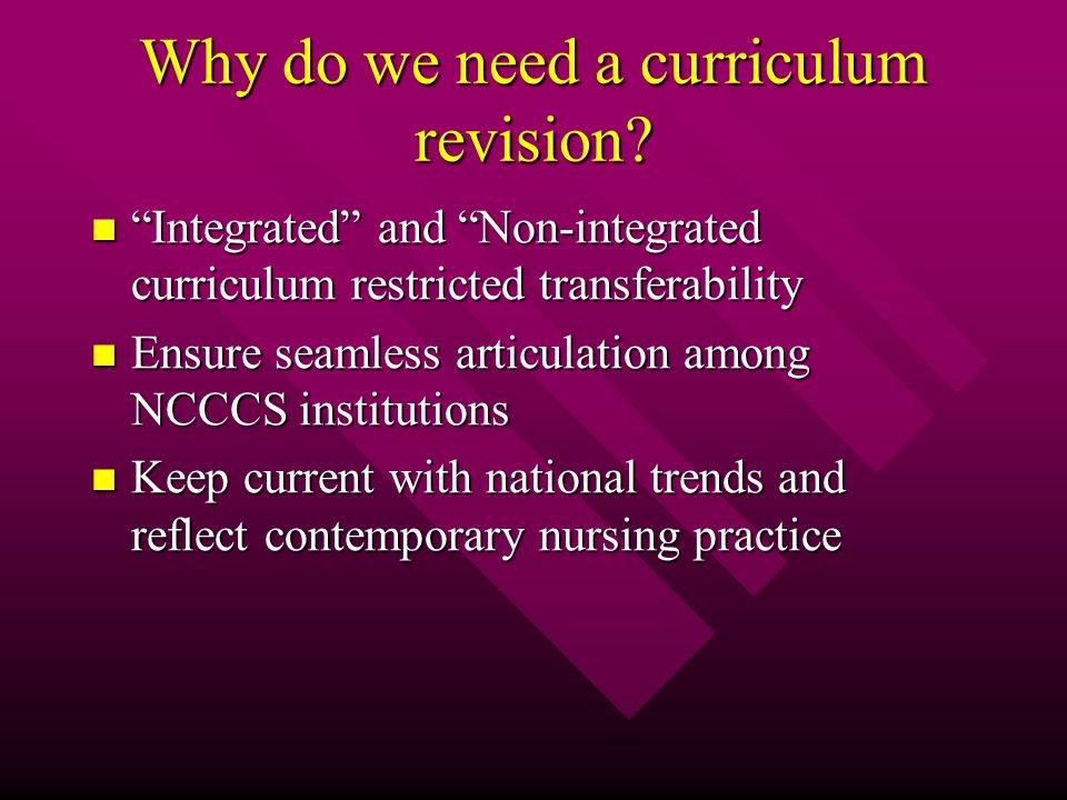 Why do we need a curriculum revision.