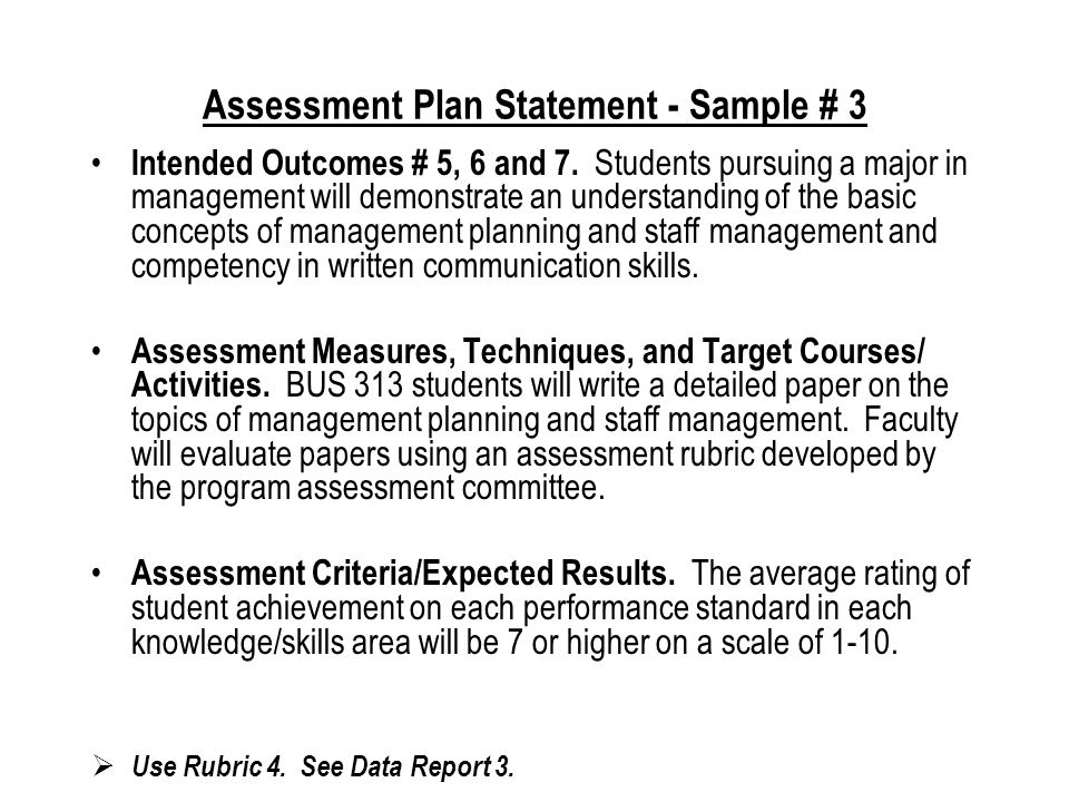 Assessment Plan Statement - Sample # 2 Intended Outcomes # 2, 3 and 4.