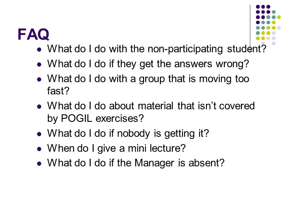 FAQ What do I do with the non-participating student.