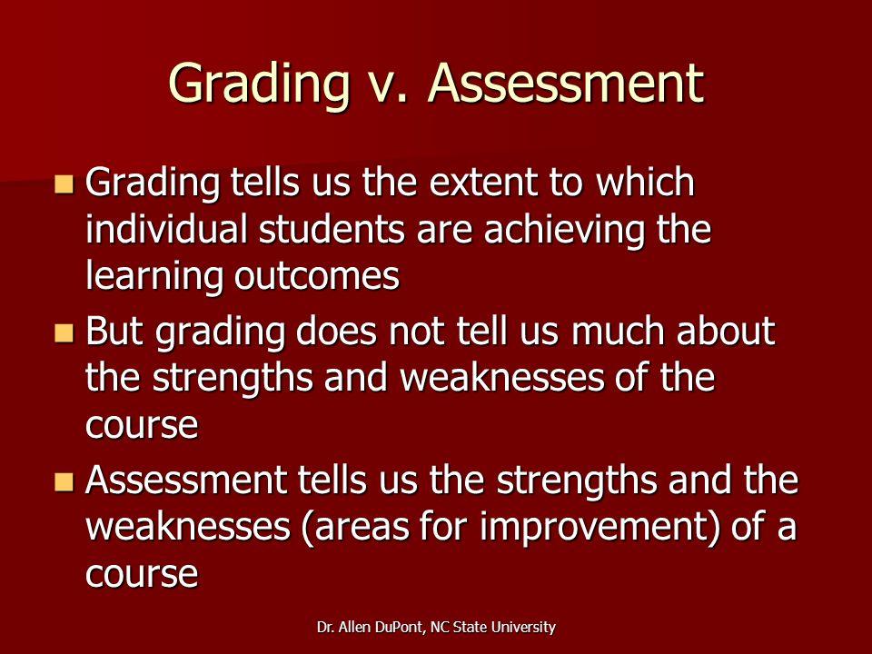 Dr. Allen DuPont, NC State University Grading v.