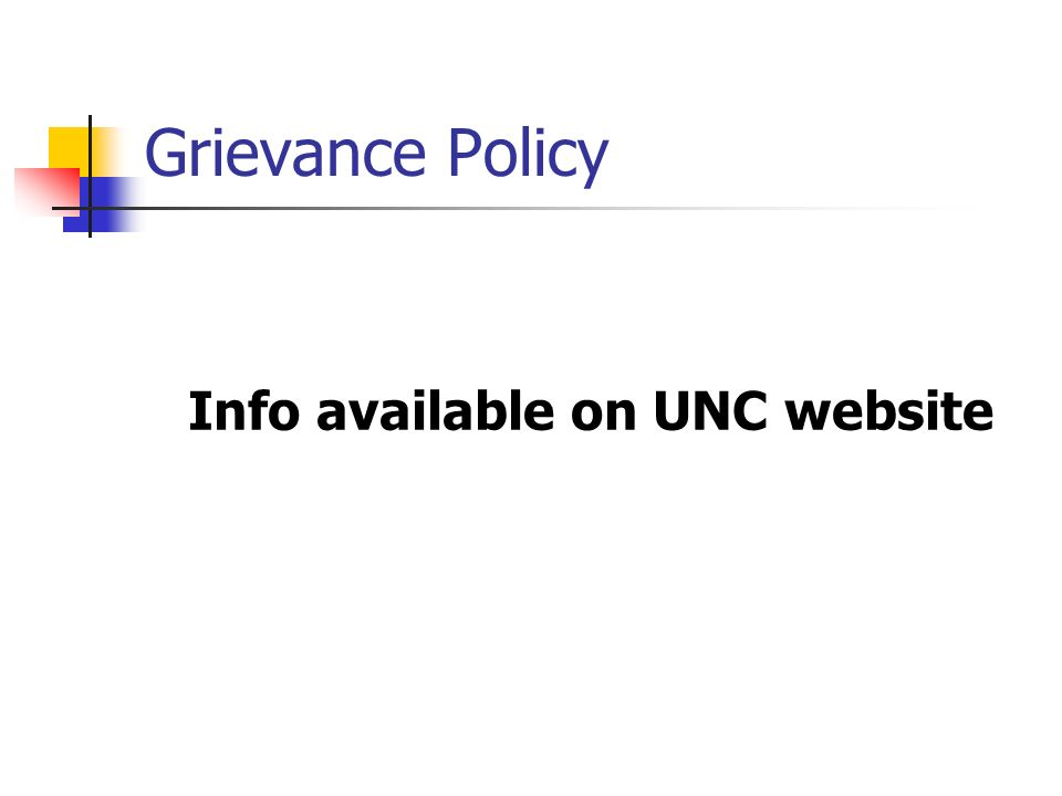 Grievance Policy Info available on UNC website