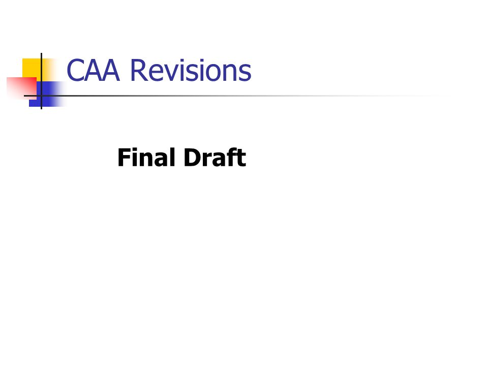 CAA Revisions Final Draft