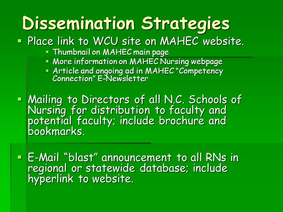 Dissemination Strategies Place link to WCU site on MAHEC website.
