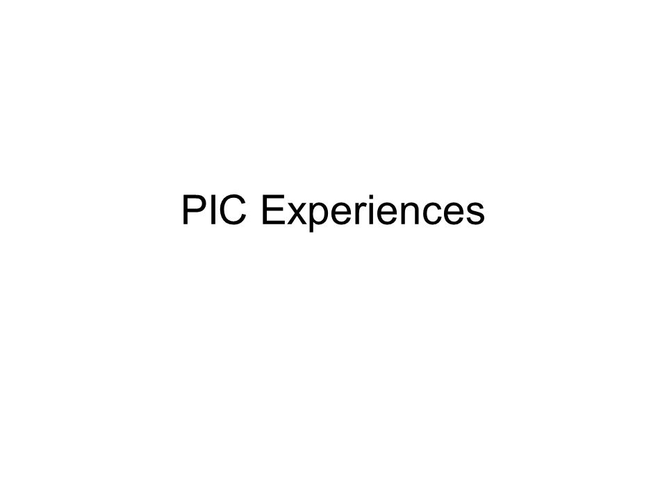 PIC Experiences