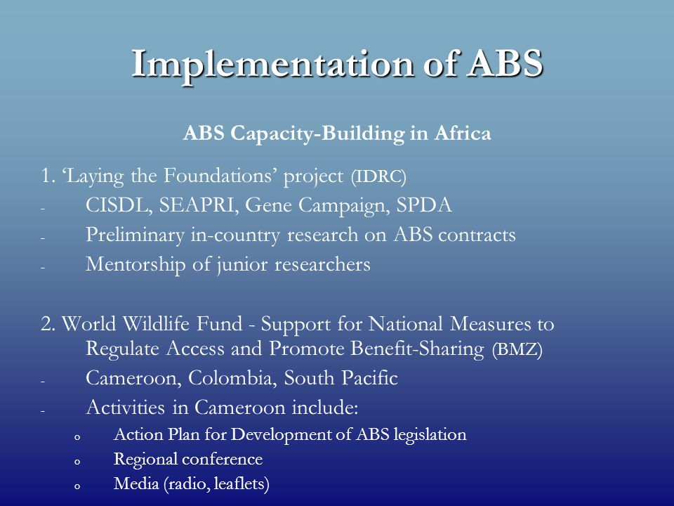 Implementation of ABS ABS Capacity-Building in Africa 1.
