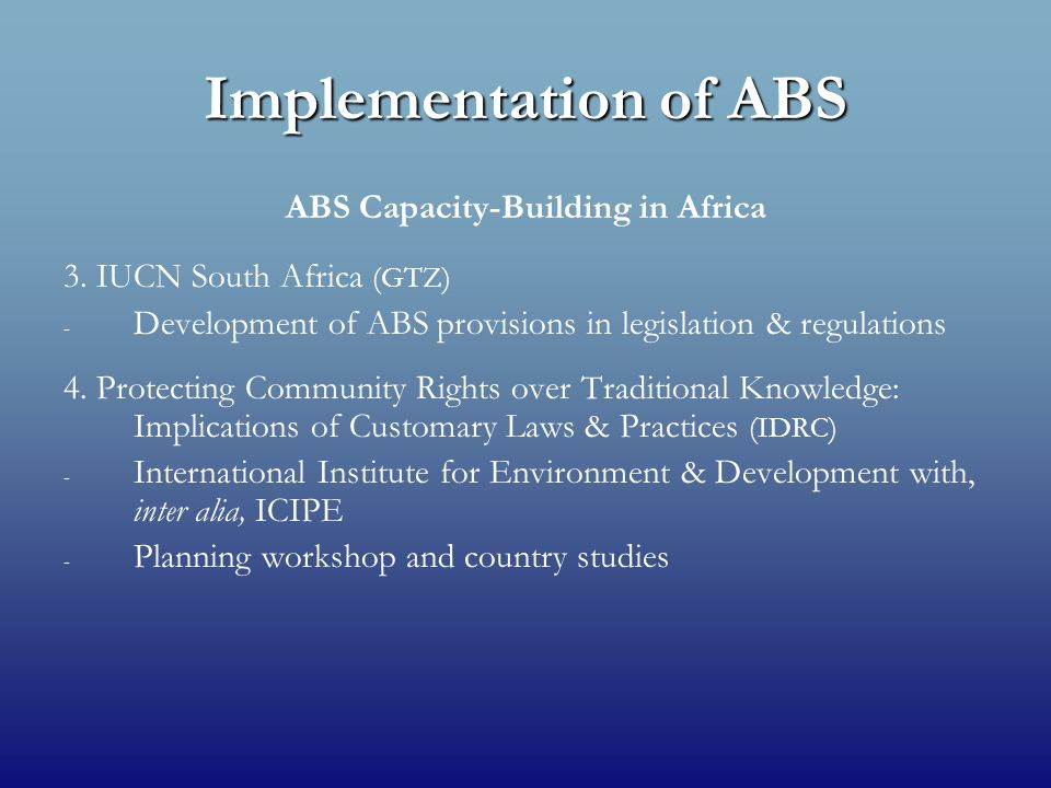 Implementation of ABS ABS Capacity-Building in Africa 3.