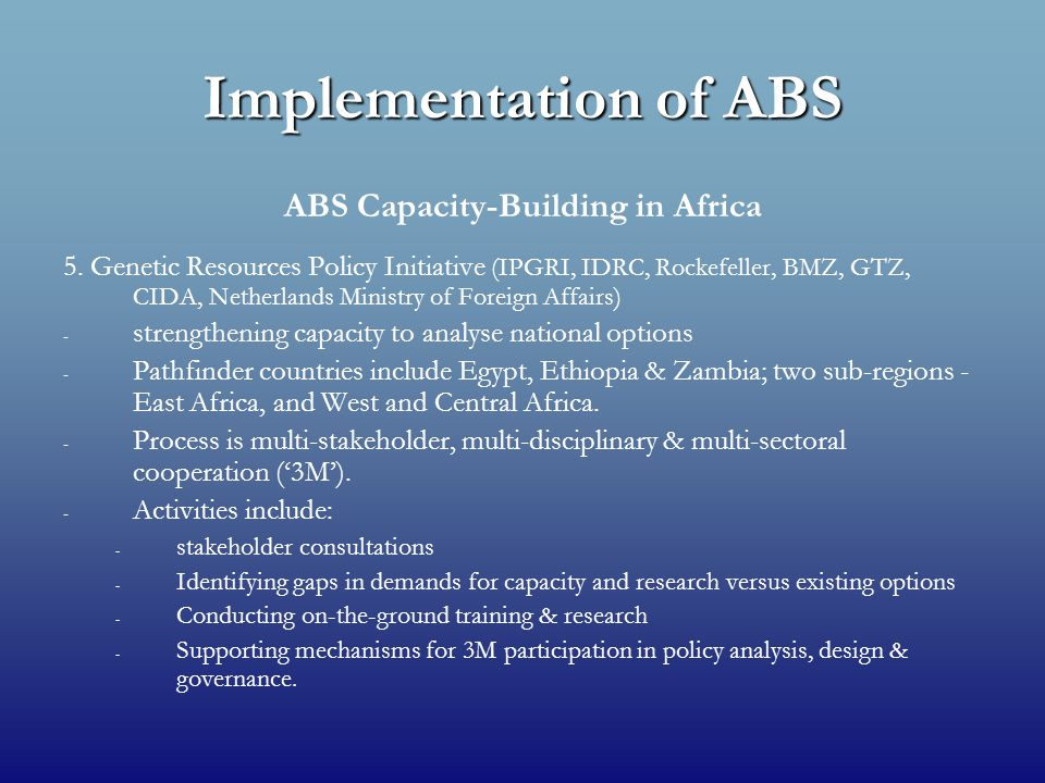Implementation of ABS ABS Capacity-Building in Africa 5.