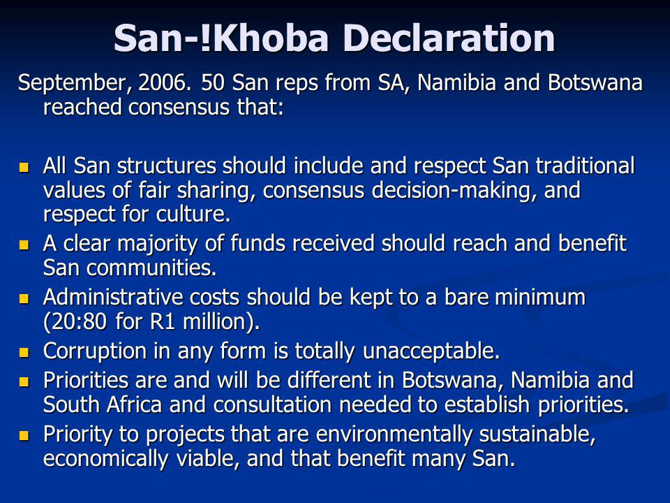 San-!Khoba Declaration September, 2006.