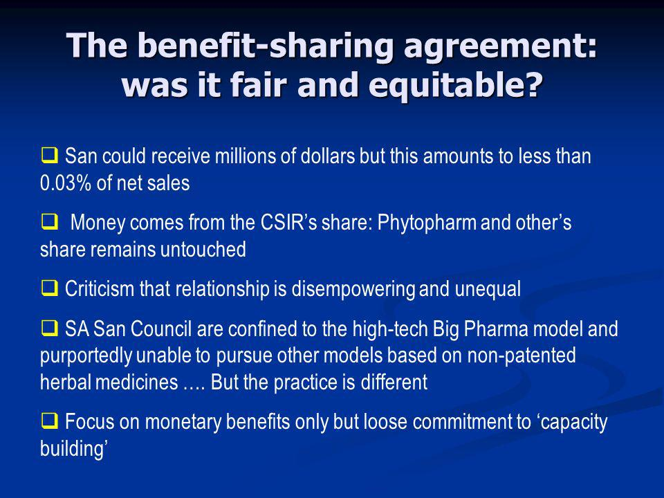 The benefit-sharing agreement: was it fair and equitable.