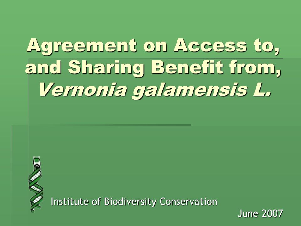 Agreement on Access to, and Sharing Benefit from, Vernonia galamensis L.