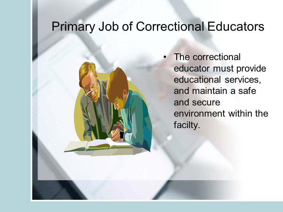 Institutional Security Procedures Institutional security procedures focus on impeding the escape of an inmate.