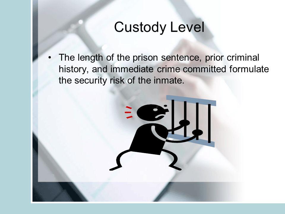 CLASSIFICATION PRISON CLOSEMEDIUM MINIMUM I MINIMUM II MINIMUM III
