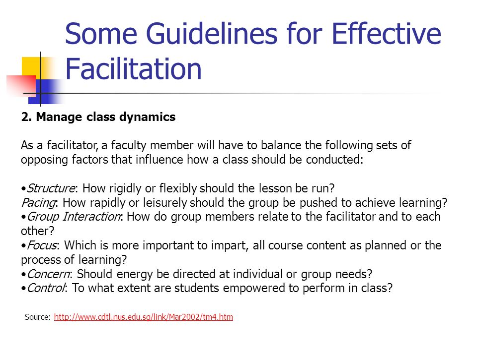 Some Guidelines for Effective Facilitation 2.