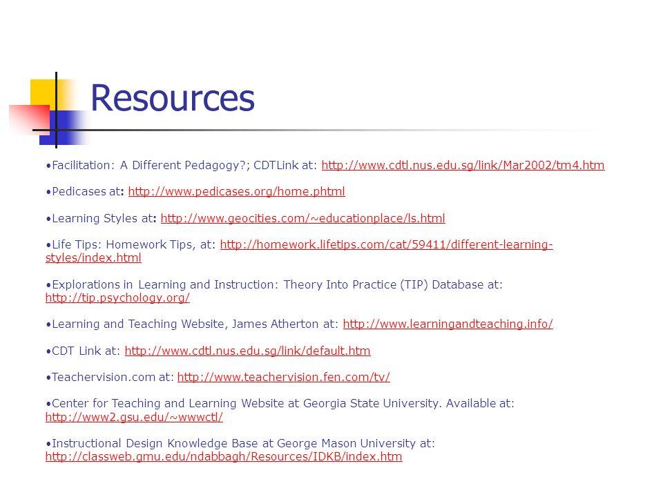 Resources Facilitation: A Different Pedagogy?; CDTLink at: http://www.cdtl.nus.edu.sg/link/Mar2002/tm4.htmhttp://www.cdtl.nus.edu.sg/link/Mar2002/tm4.