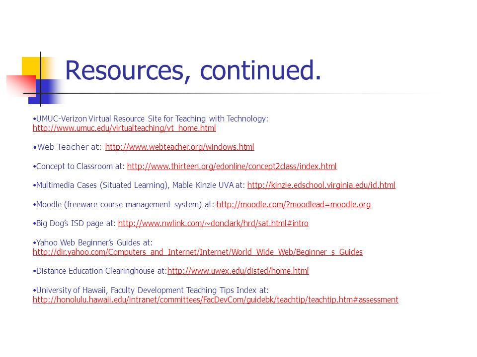 Resources, continued.
