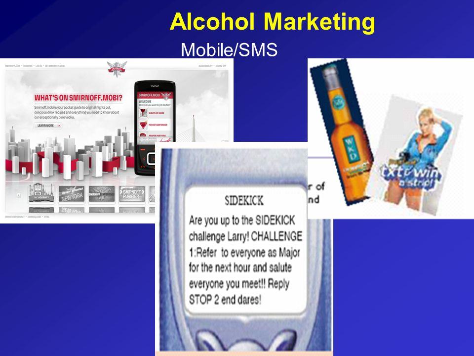 Alcohol Marketing Mobile/SMS