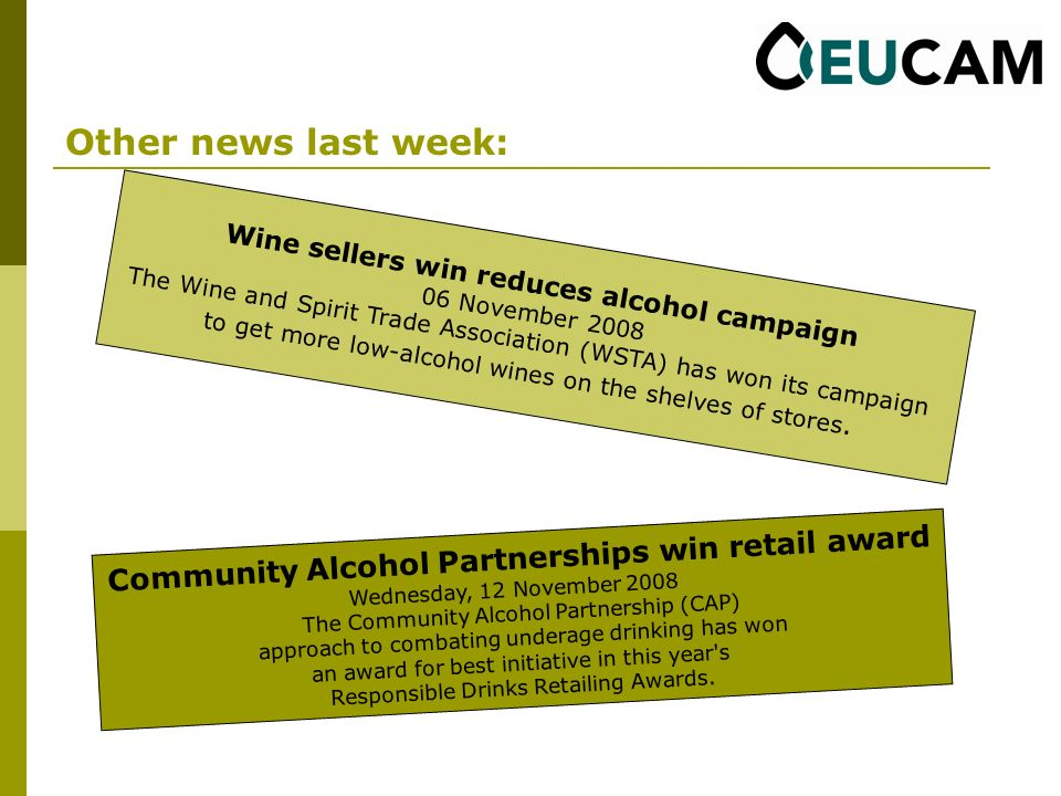 Other news last week: Wine sellers win reduces alcohol campaign 06 November 2008 The Wine and Spirit Trade Association (WSTA) has won its campaign to get more low-alcohol wines on the shelves of stores.
