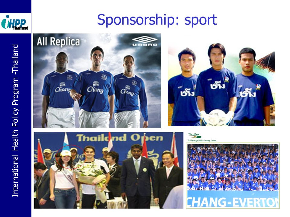 International Health Policy Program -Thailand 19 Sponsorship: sport