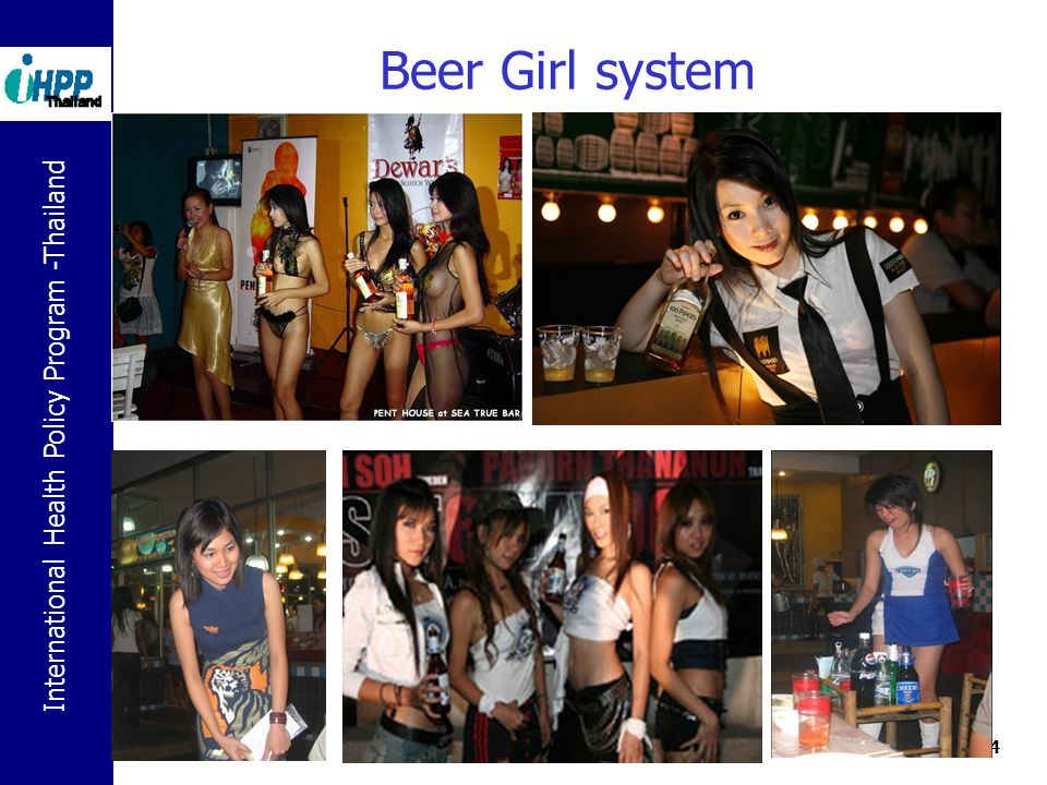 International Health Policy Program -Thailand 24 Beer Girl system