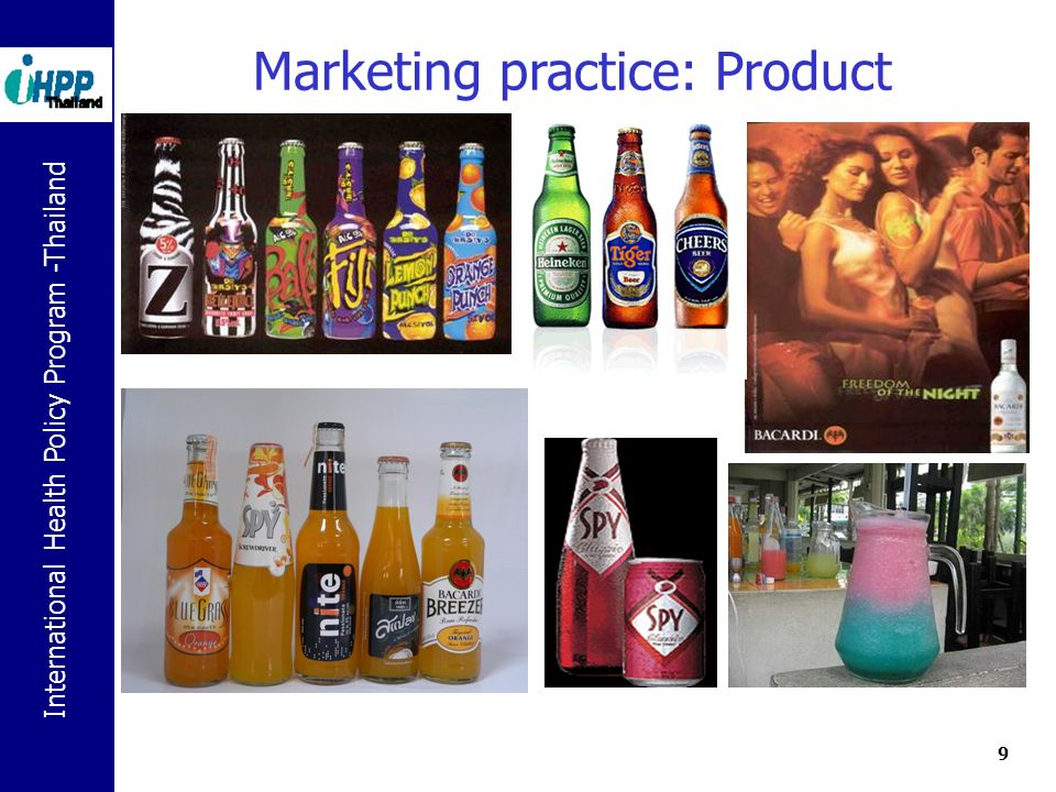 International Health Policy Program -Thailand 9 Marketing practice: Product