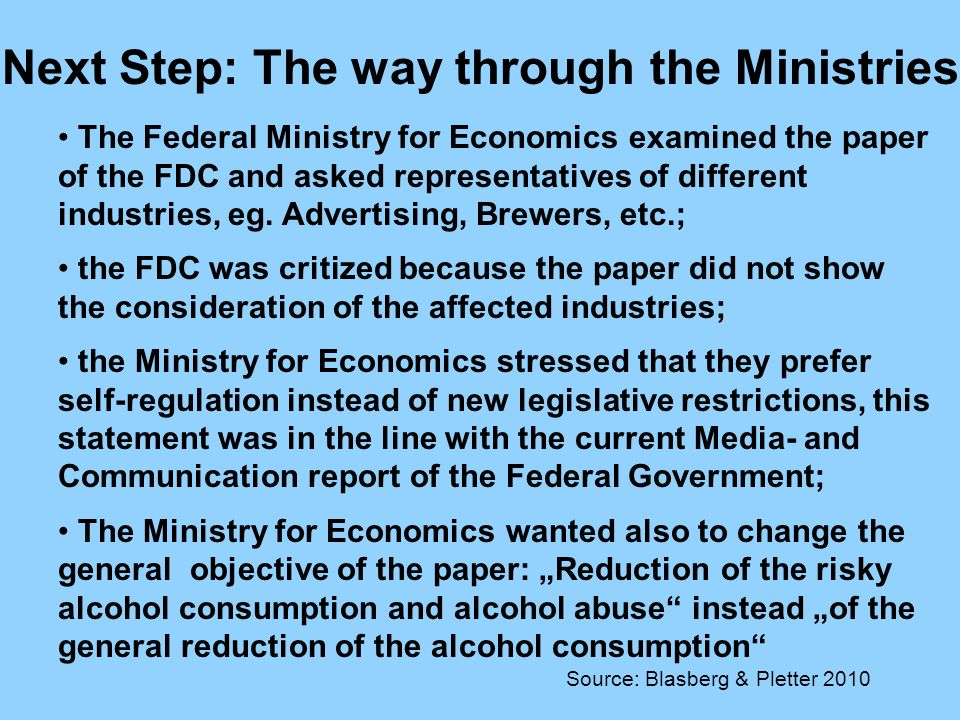 The Federal Ministry for Economics examined the paper of the FDC and asked representatives of different industries, eg.