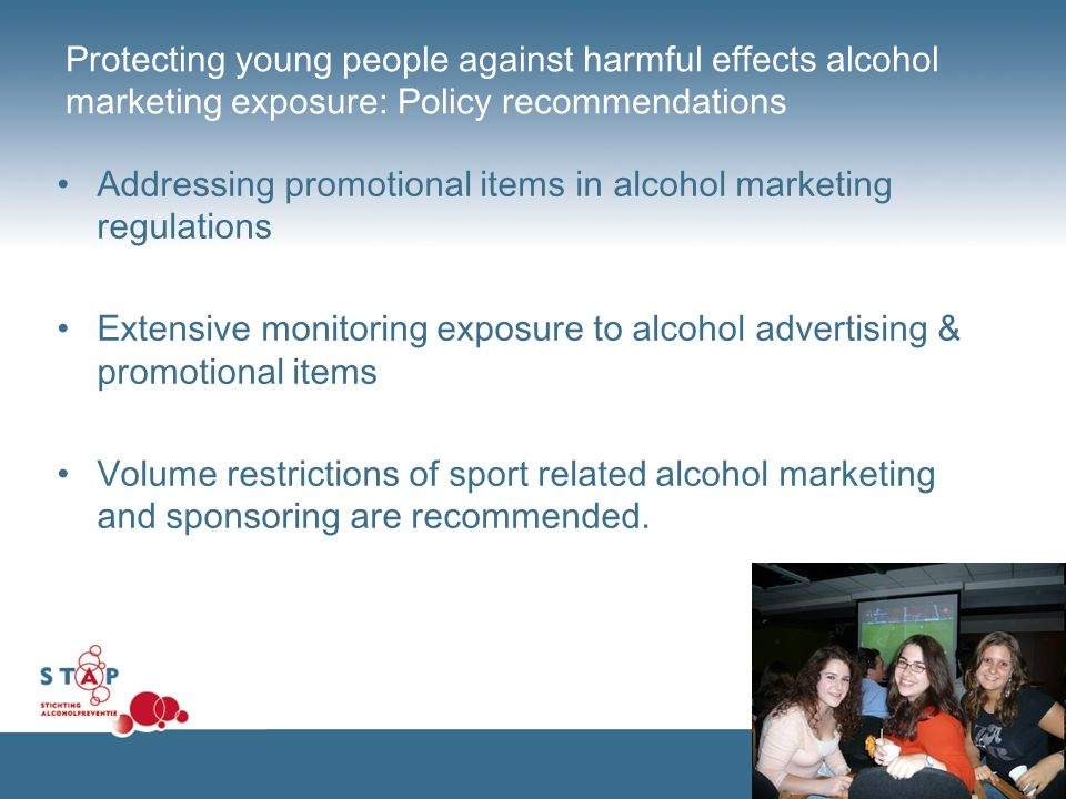 Protecting young people against harmful effects alcohol marketing exposure: Policy recommendations Addressing promotional items in alcohol marketing r