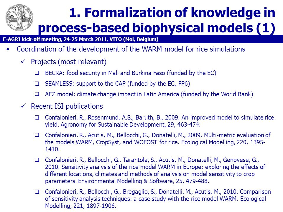 1. Formalization of knowledge in process-based biophysical models (1) Coordination of the development of the WARM model for rice simulations Projects
