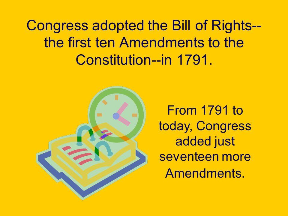 In 1798, Congress added the eleventh Amendment.